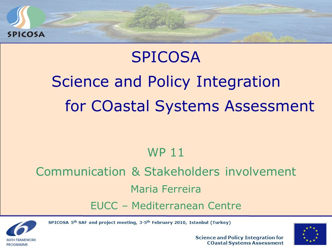 Science and Policy Integration for COastal Systems Assessment