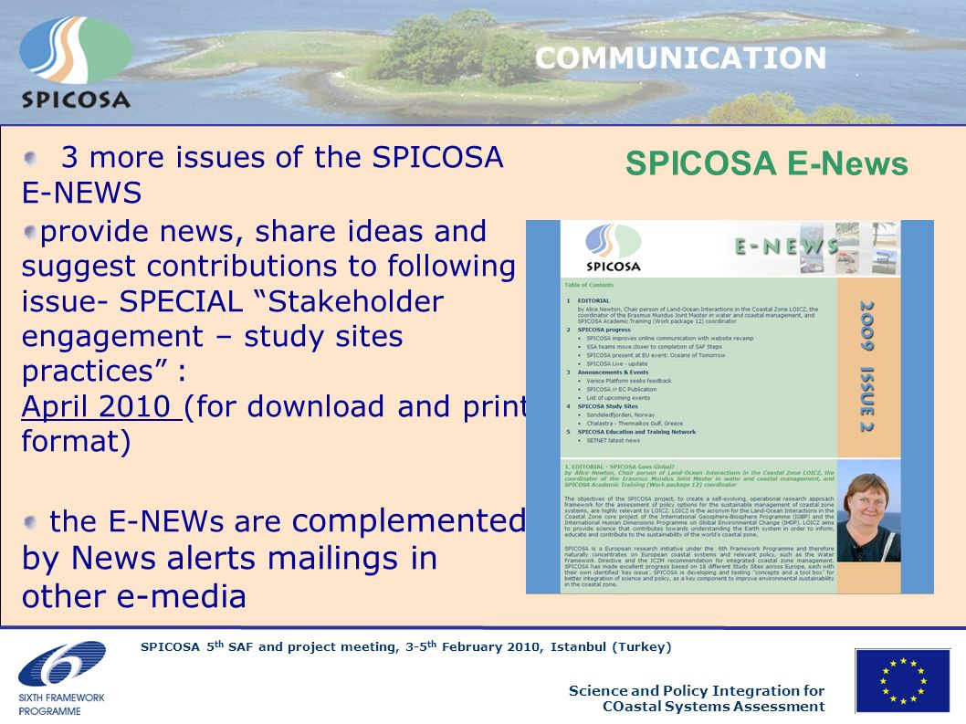 SPICOSA E-News COMMUNICATION 3 more issues of the SPICOSA E-NEWS