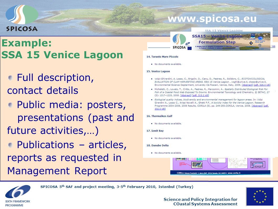 www.spicosa.eu Example: SSA 15 Venice Lagoon. Full description, contact details.