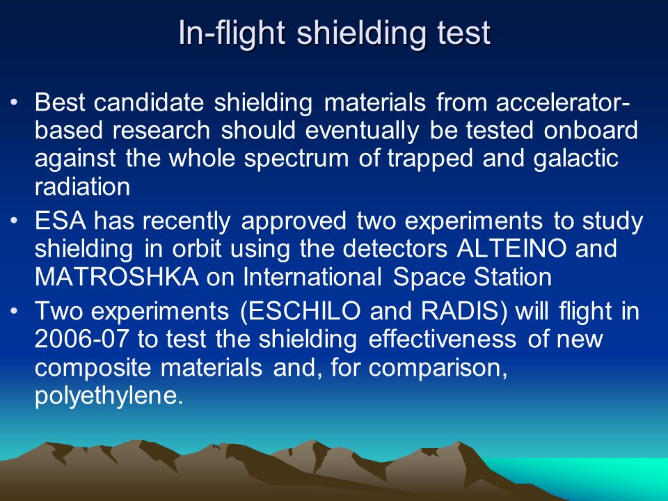 In-flight shielding test