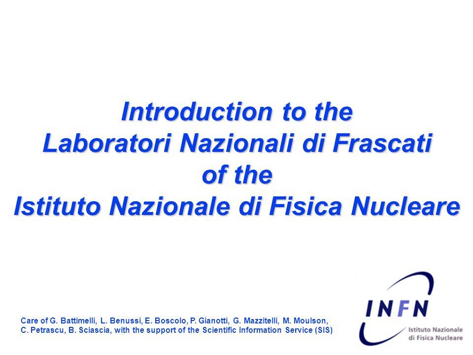 Introduction to the Laboratori Nazionali di Frascati of the Istituto Nazionale di Fisica Nucleare