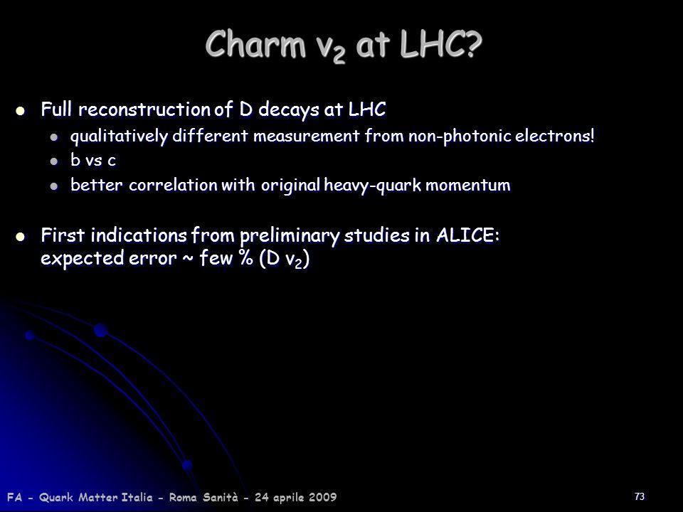 Charm v2 at LHC Full reconstruction of D decays at LHC