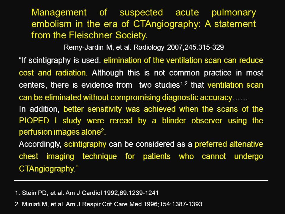 Remy-Jardin M, et al. Radiology 2007;245:315-329