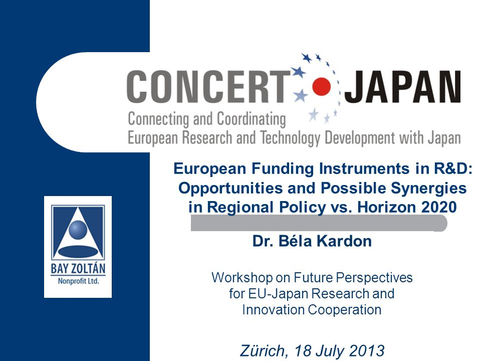 European Funding Instruments in R&D: Opportunities and Possible Synergies in Regional Policy vs. Horizon 2020