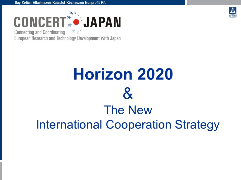 Horizon 2020 & The New International Cooperation Strategy