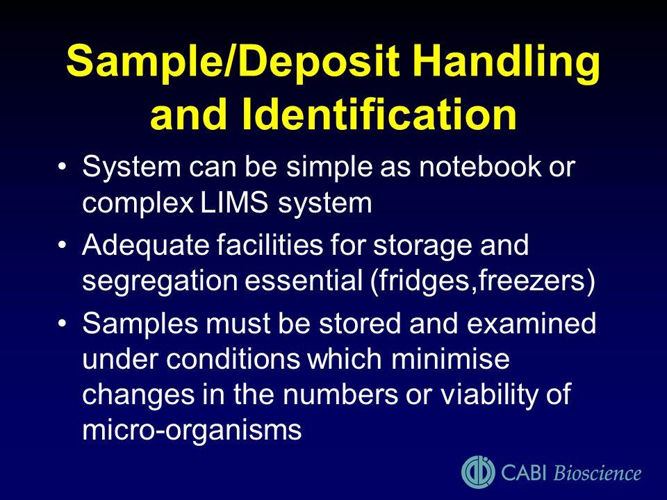 Sample/Deposit Handling and Identification