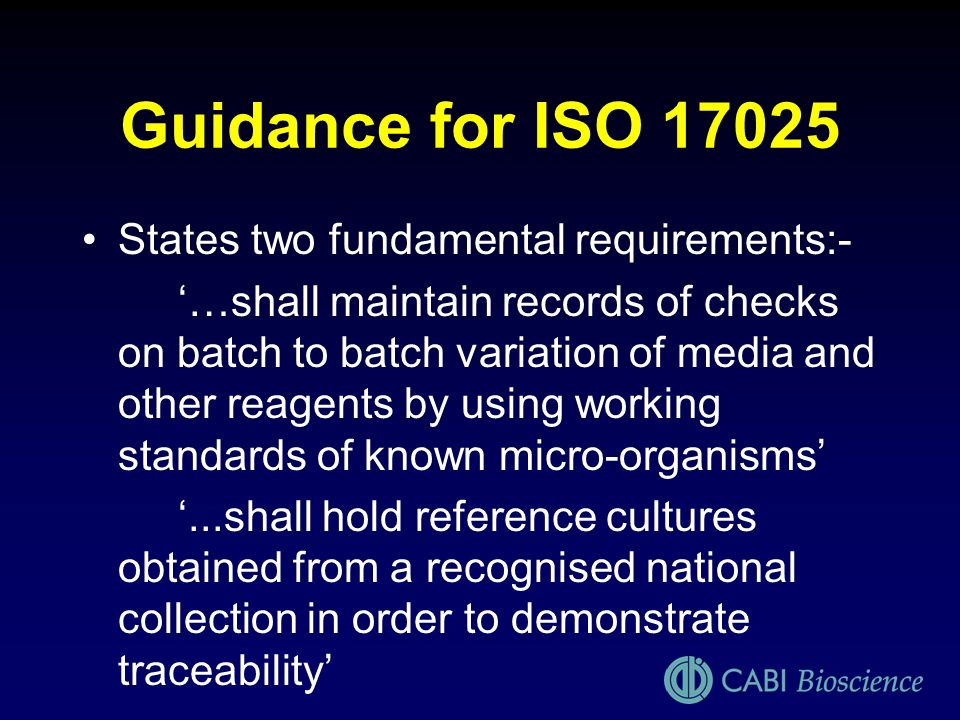 Guidance for ISO States two fundamental requirements:-