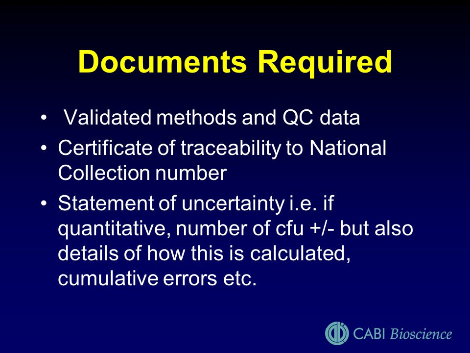 Documents Required Validated methods and QC data