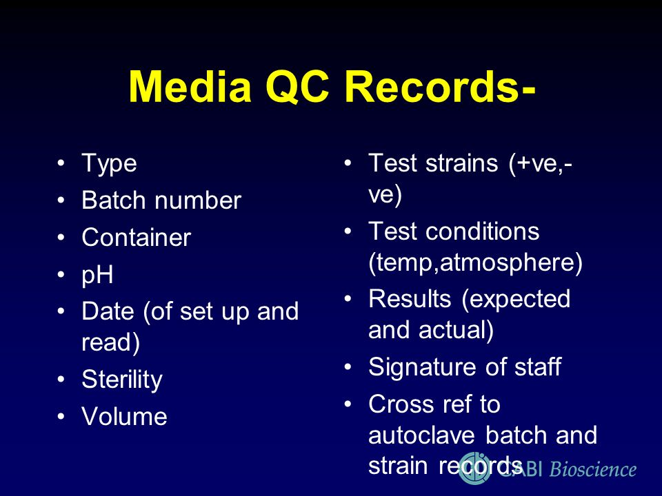 Media QC Records- Type Batch number Container pH