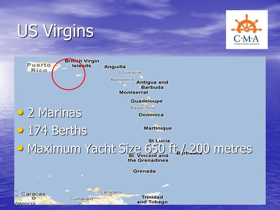 US Virgins 2 Marinas 174 Berths Maximum Yacht Size 650 ft / 200 metres
