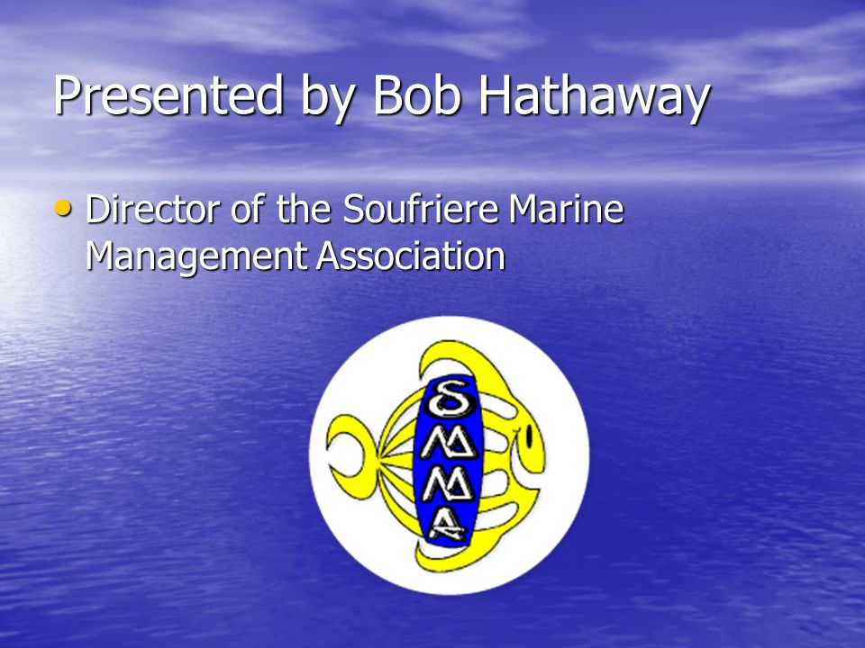 Presented by Bob Hathaway
