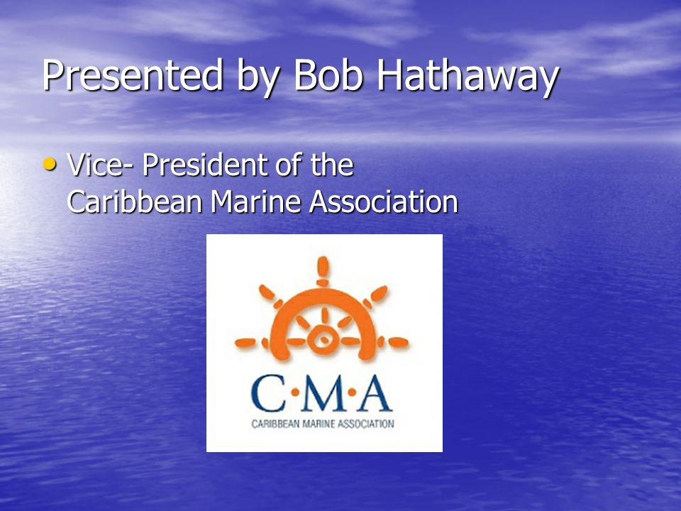 Presented by Bob Hathaway