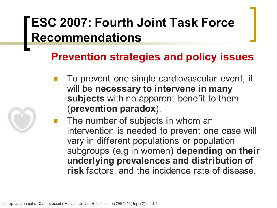 ESC 2007: Fourth Joint Task Force Recommendations