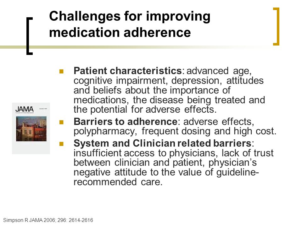 Challenges for improving medication adherence