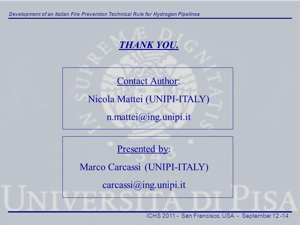Nicola Mattei (UNIPI-ITALY) n.mattei@ing.unipi.it