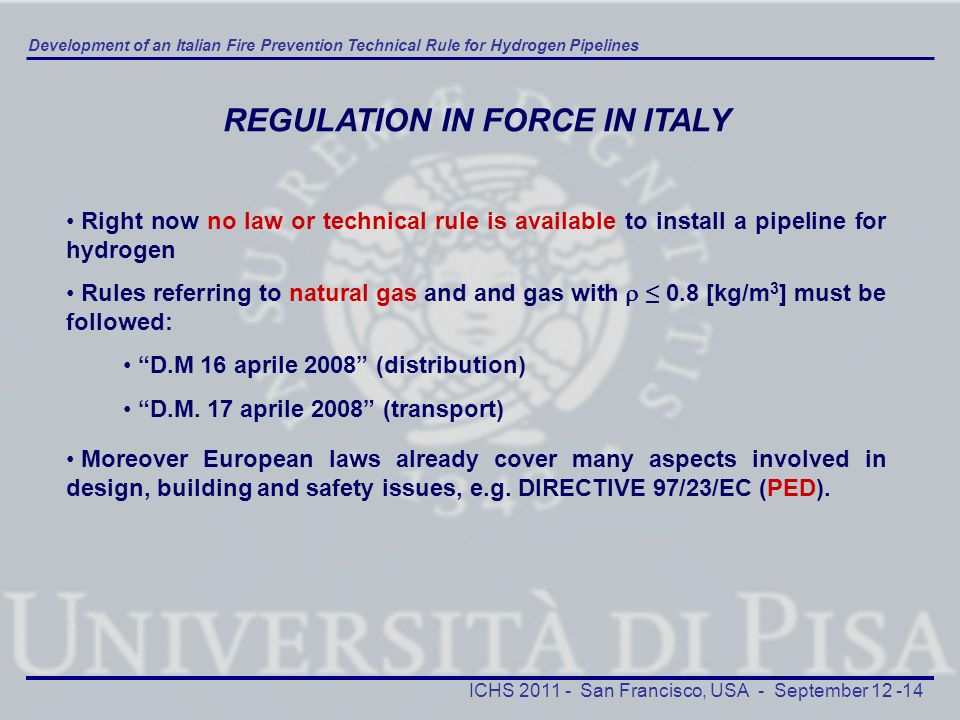 REGULATION IN FORCE IN ITALY