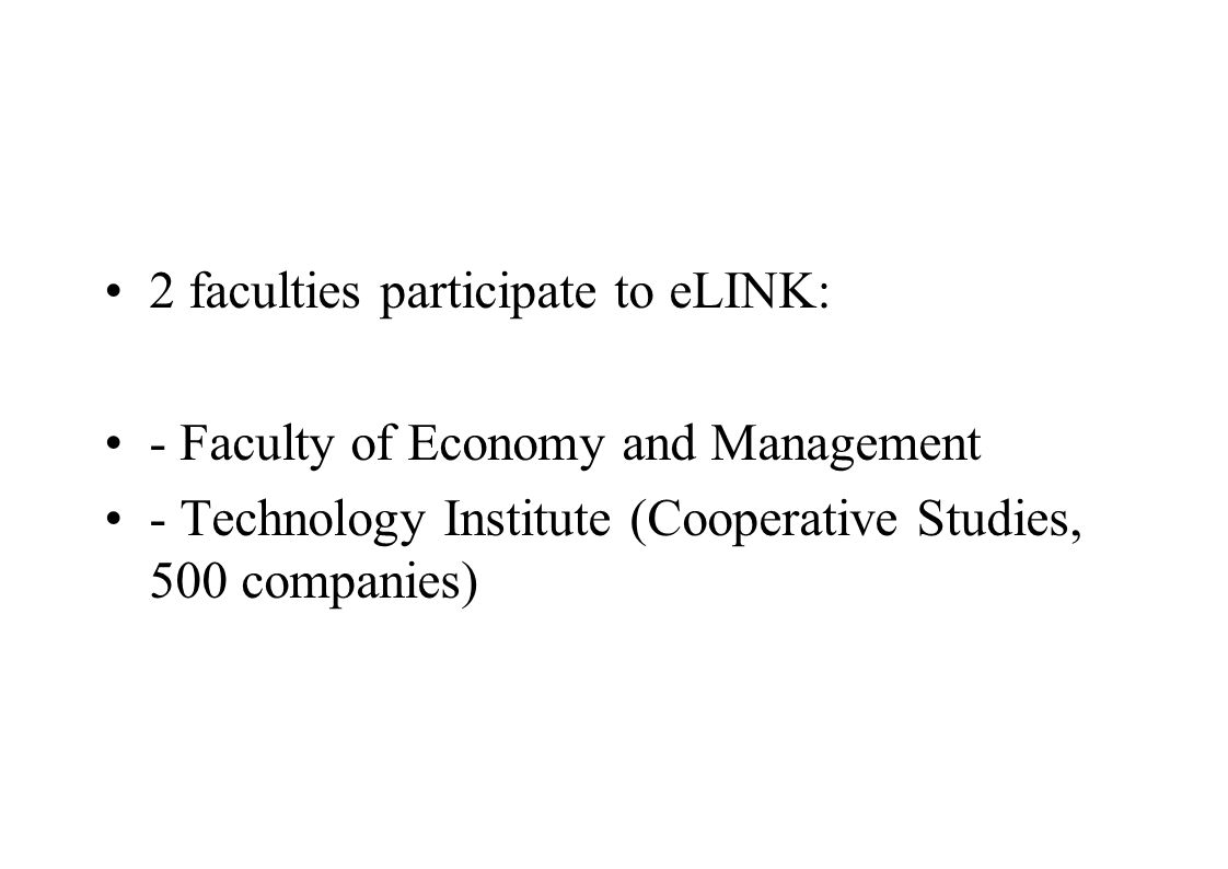 2 faculties participate to eLINK: