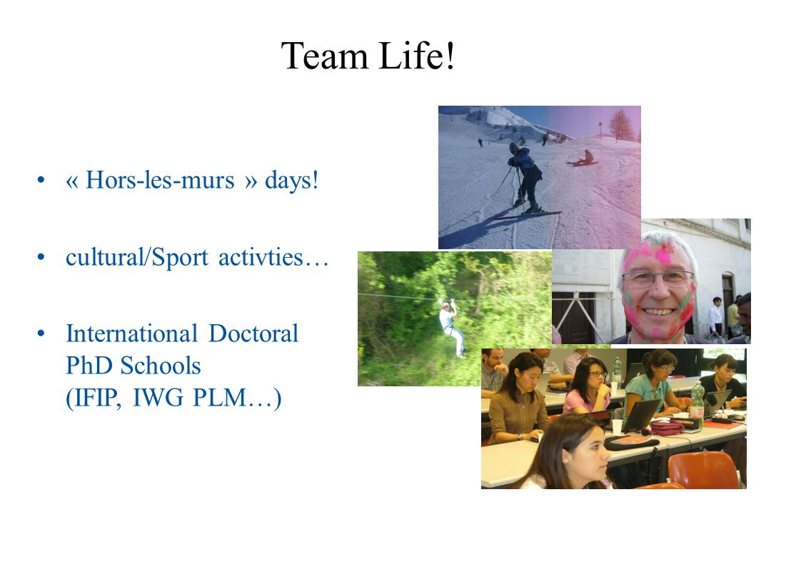 Team Life! « Hors-les-murs » days! cultural/Sport activties…