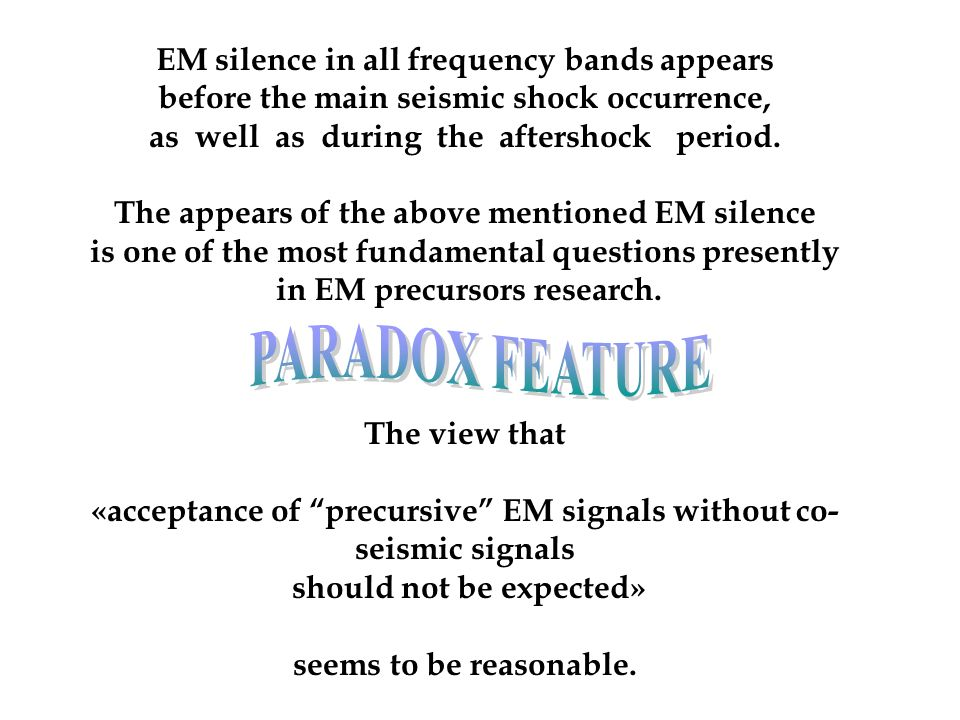 PARADOX FEATURE EM silence in all frequency bands appears