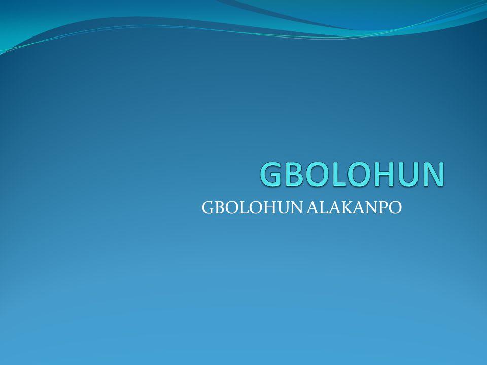 GBOLOHUN GBOLOHUN ALAKANPO