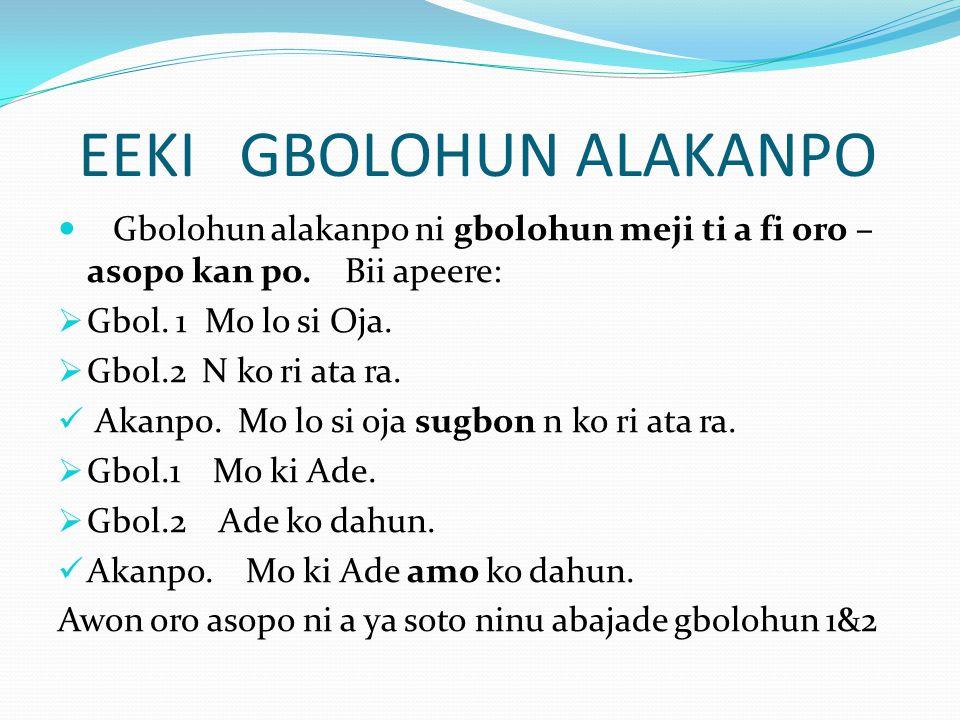 EEKI GBOLOHUN ALAKANPO