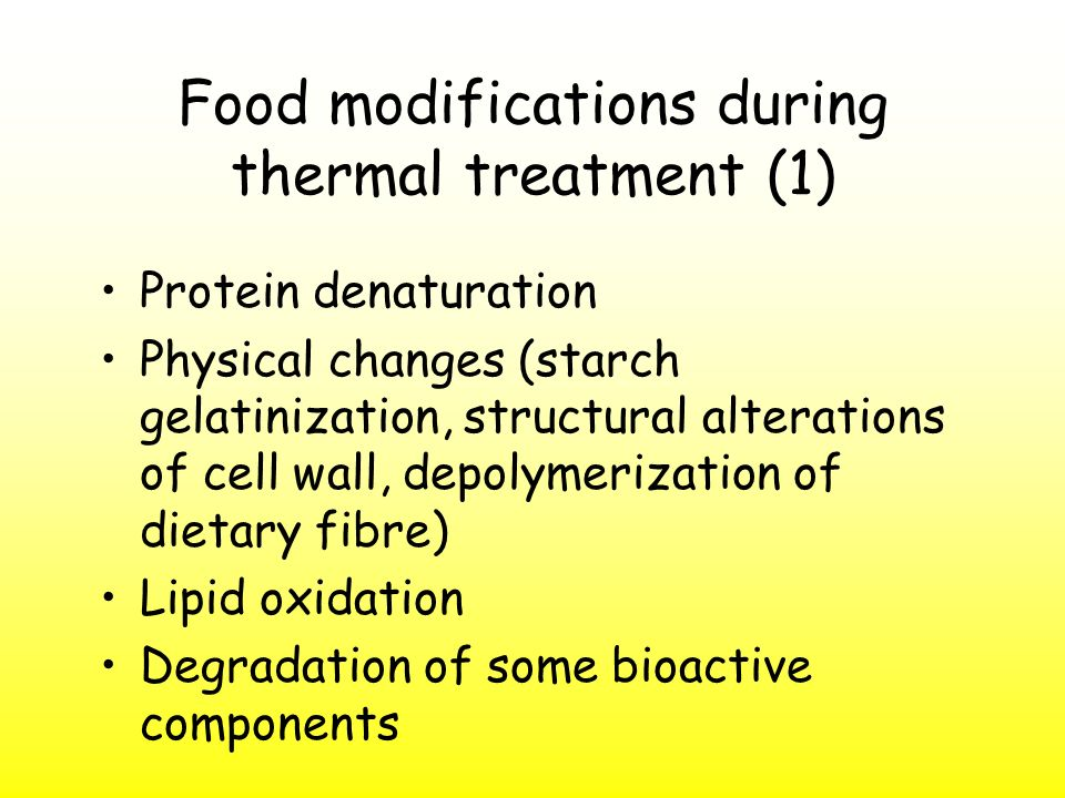 Food modifications during thermal treatment (1)