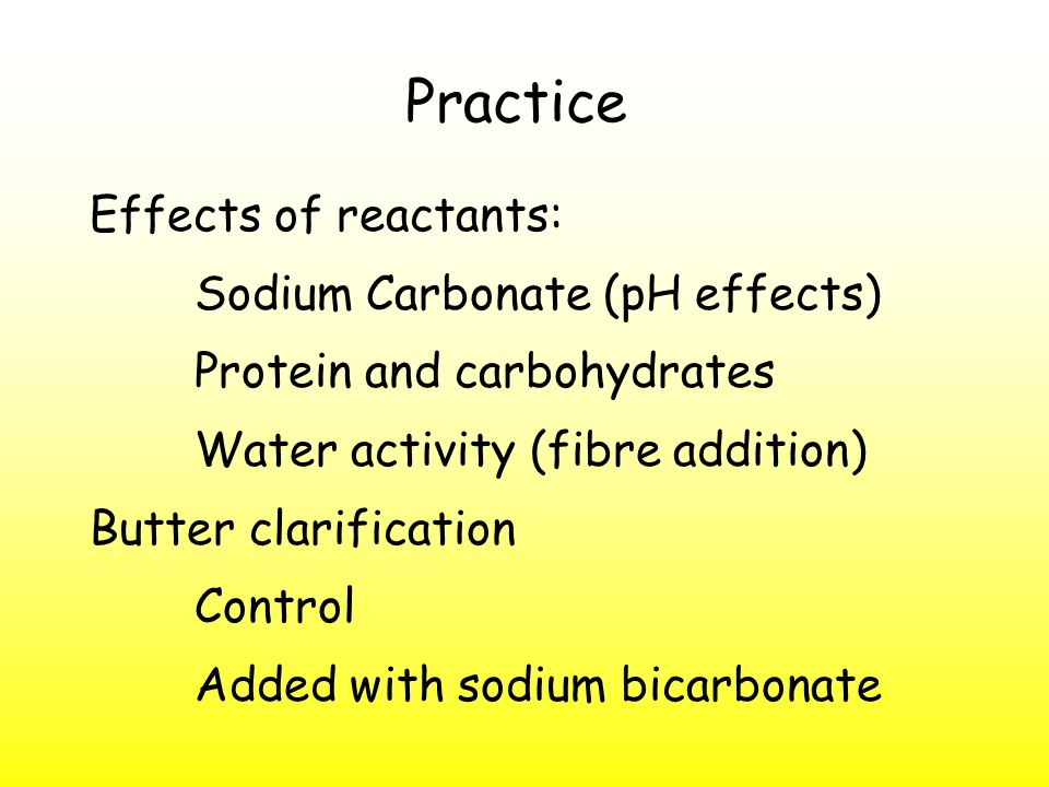 Practice Effects of reactants: Sodium Carbonate (pH effects)