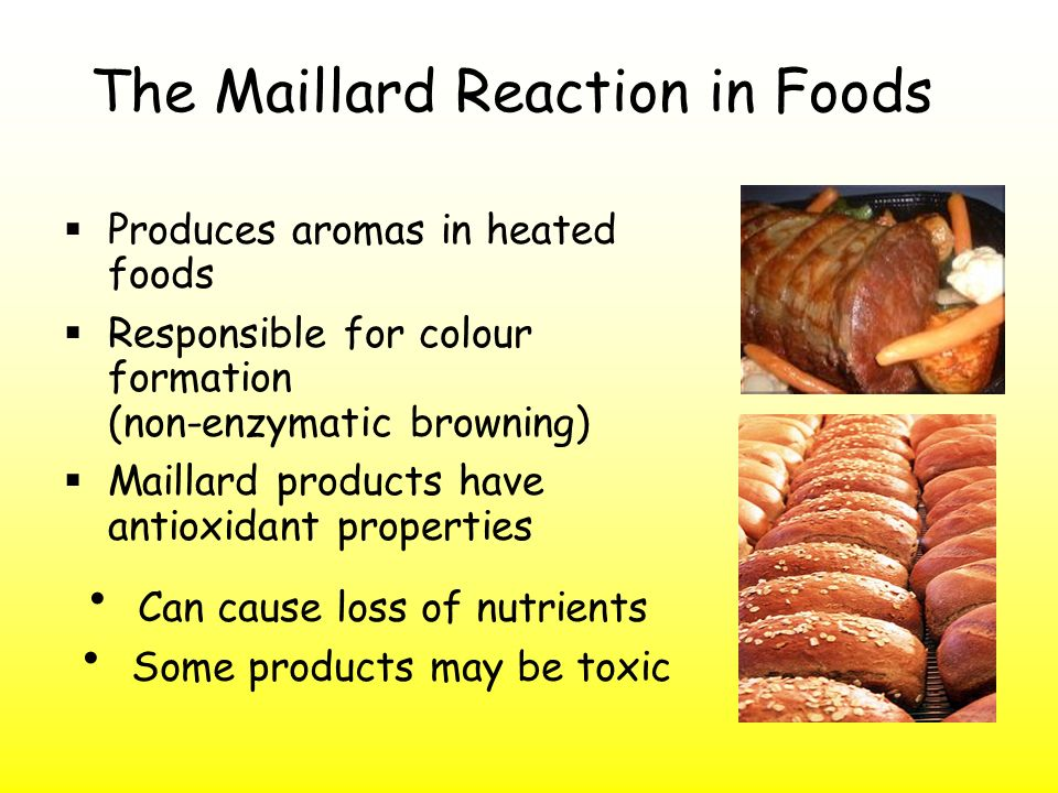 The Maillard Reaction in Foods