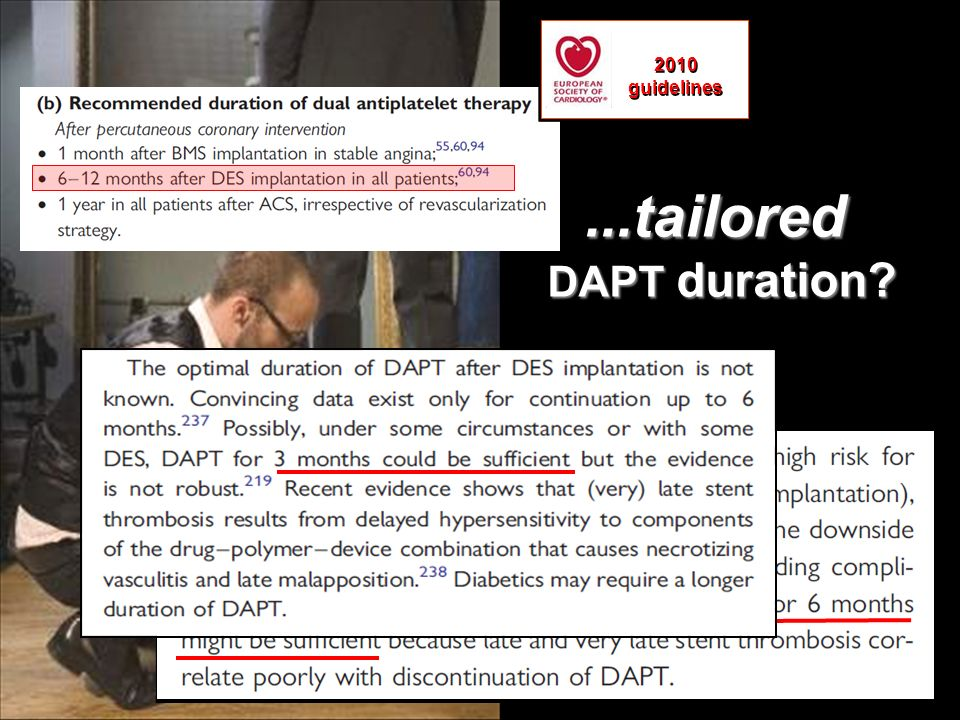 2010 guidelines ...tailored DAPT duration