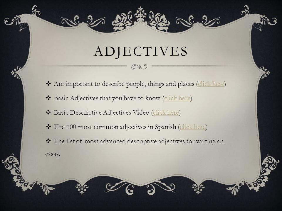 chapter cap atilde tulo alumnos y cursos objectives ppt adjectives are important to describe people things and places click here basic adjectives