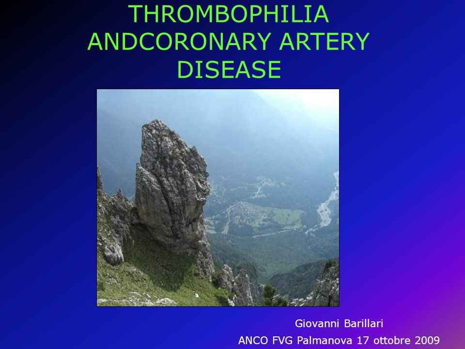 THROMBOPHILIA ANDCORONARY ARTERY DISEASE