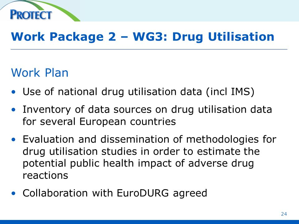 Work Package 2 – WG3: Drug Utilisation
