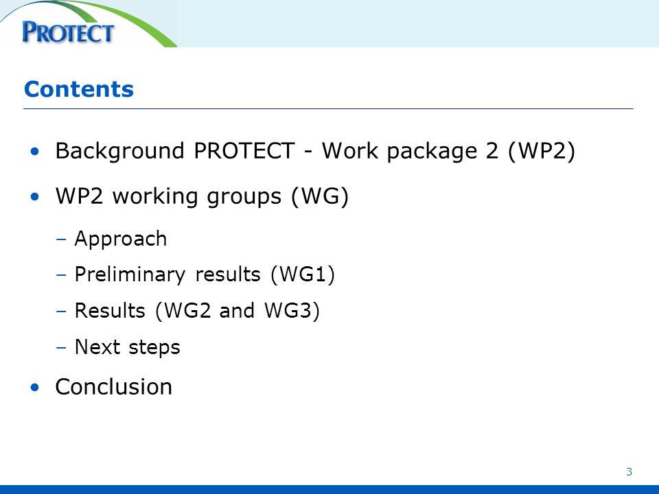 Background PROTECT - Work package 2 (WP2) WP2 working groups (WG)