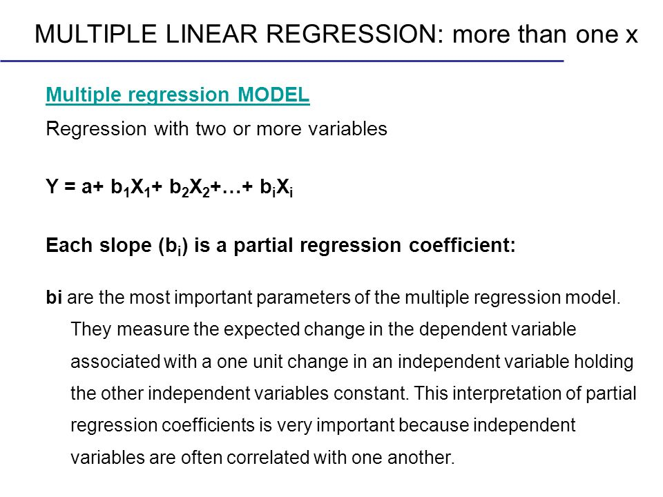 MULTIPLE LINEAR REGRESSION: more than one x