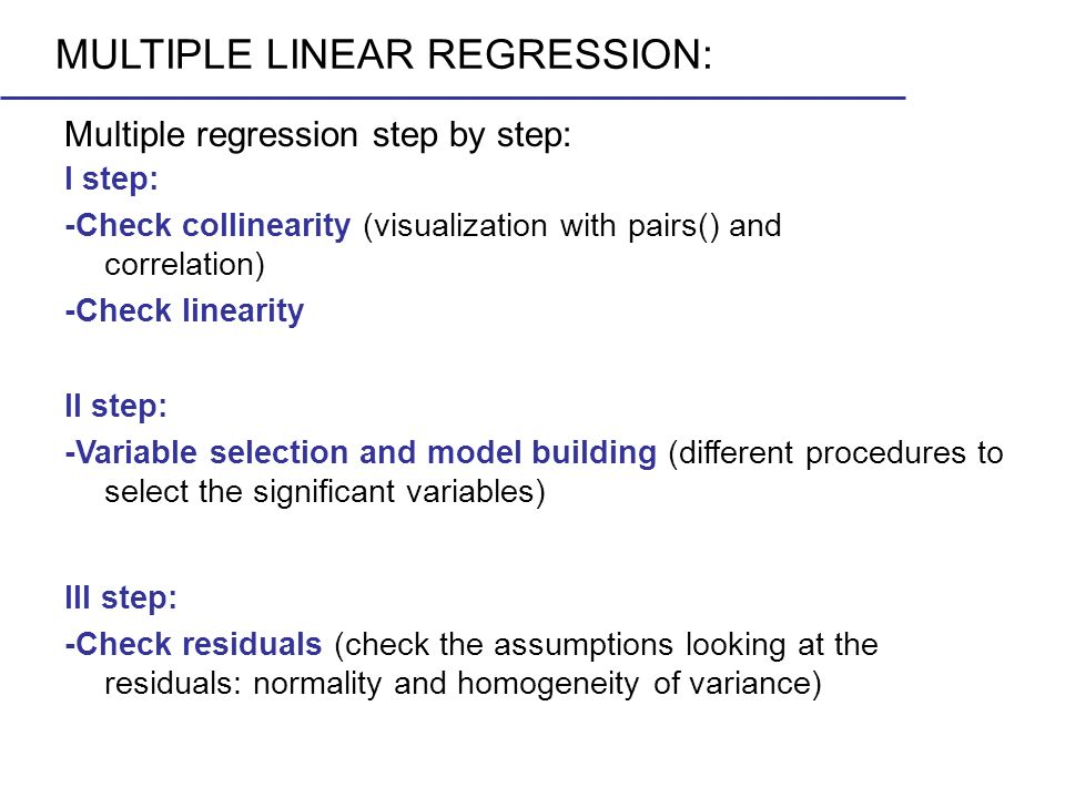 MULTIPLE LINEAR REGRESSION:
