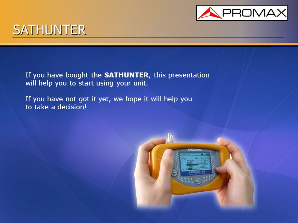 If you have bought the SATHUNTER, this presentation