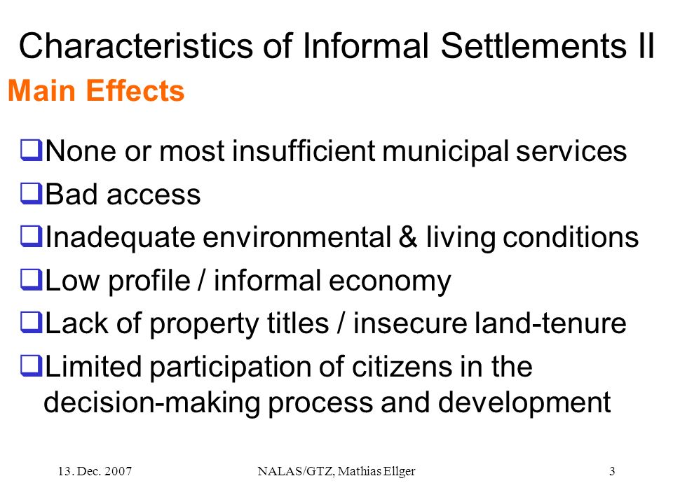 Characteristics of Informal Settlements II