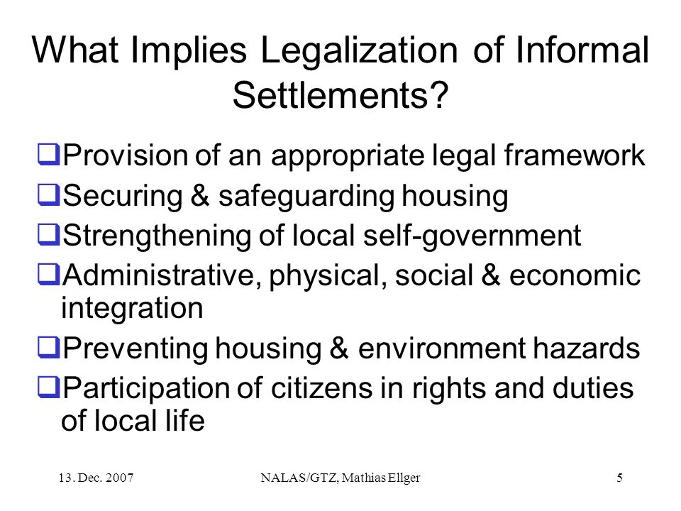 What Implies Legalization of Informal Settlements