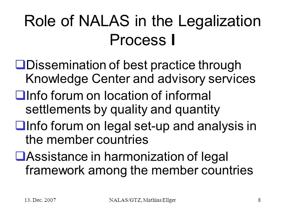 Role of NALAS in the Legalization Process I