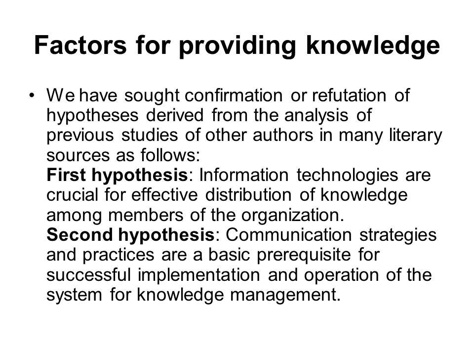 Factors for providing knowledge