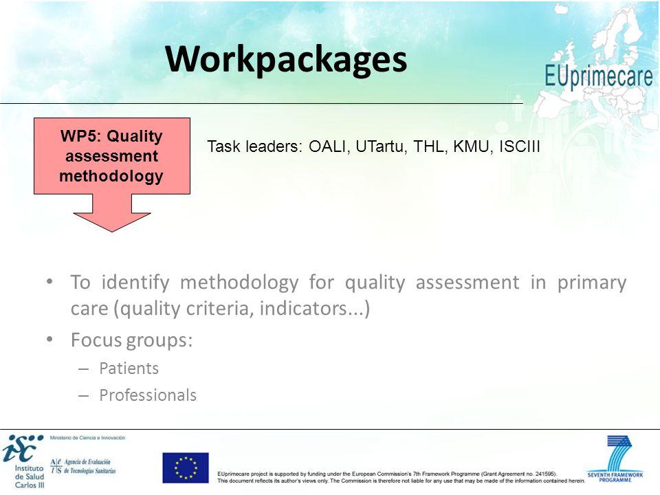 WP5: Quality assessment methodology