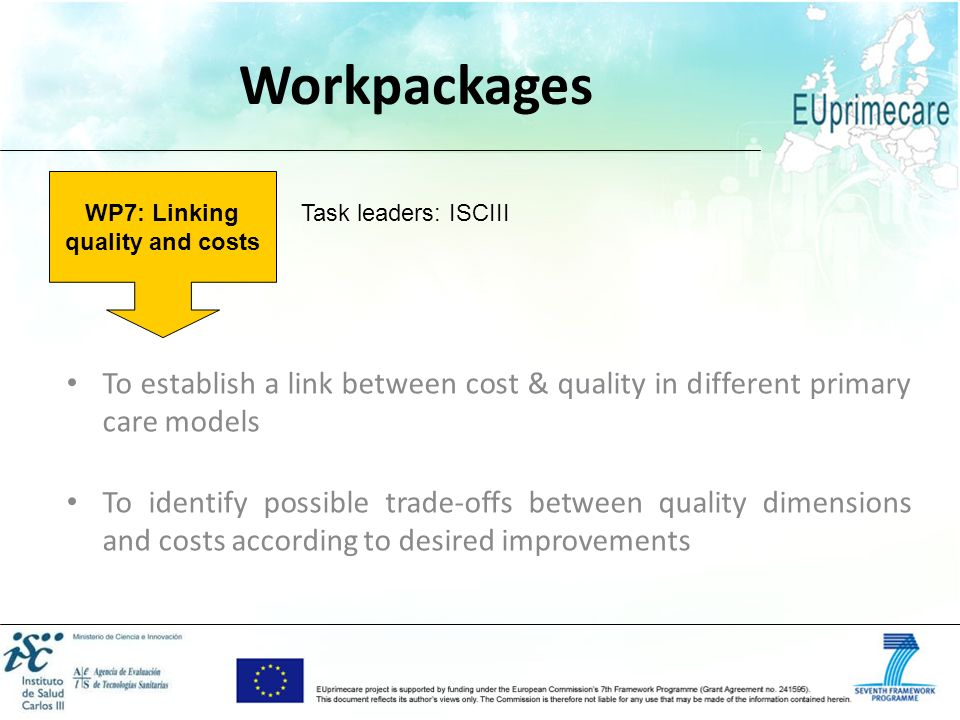 WP7: Linking quality and costs