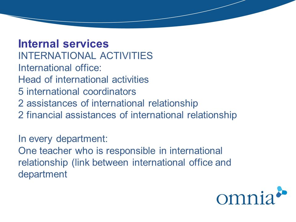 Internal services INTERNATIONAL ACTIVITIES International office: