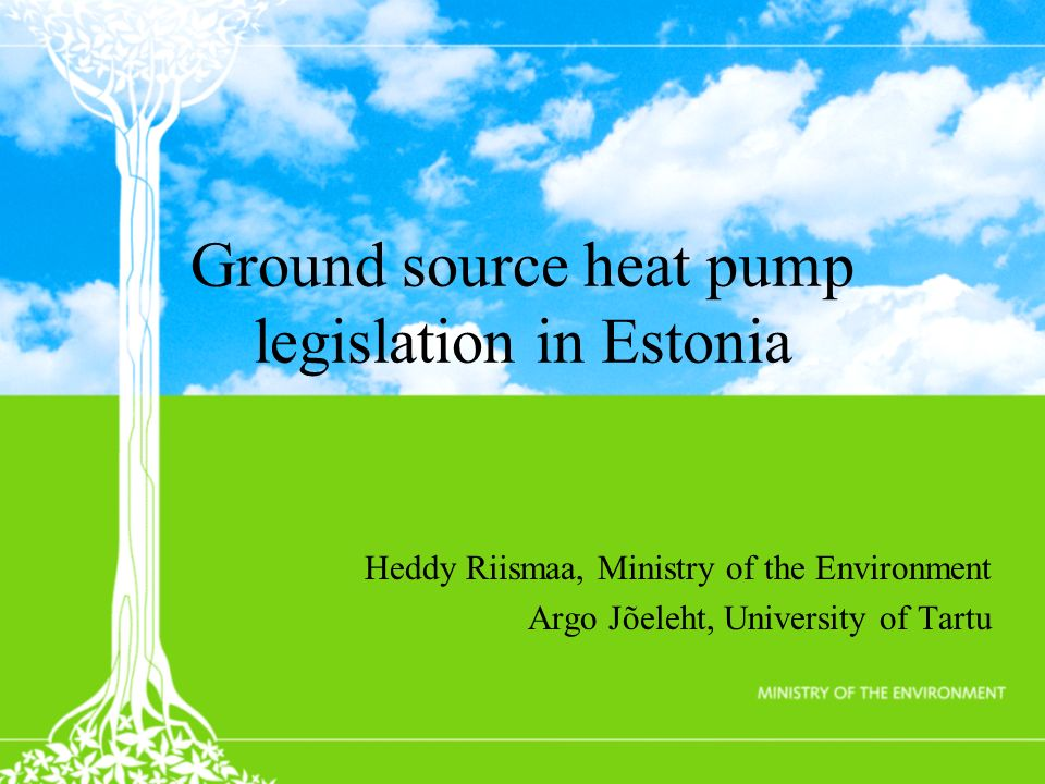 Ground source heat pump legislation in Estonia