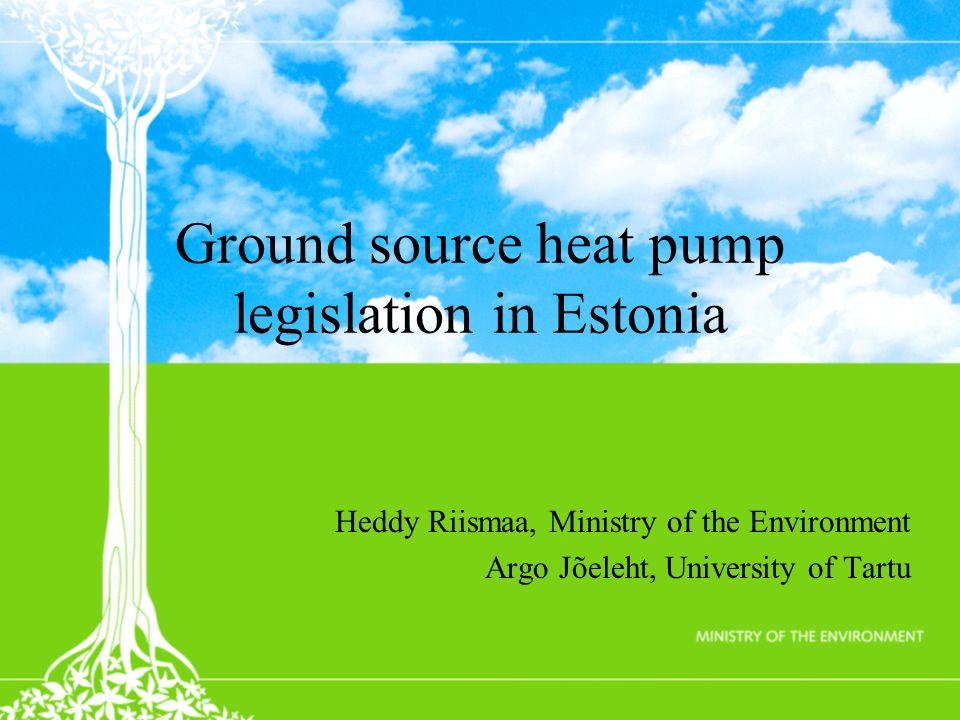 Ground source heat pump legislation in Estonia