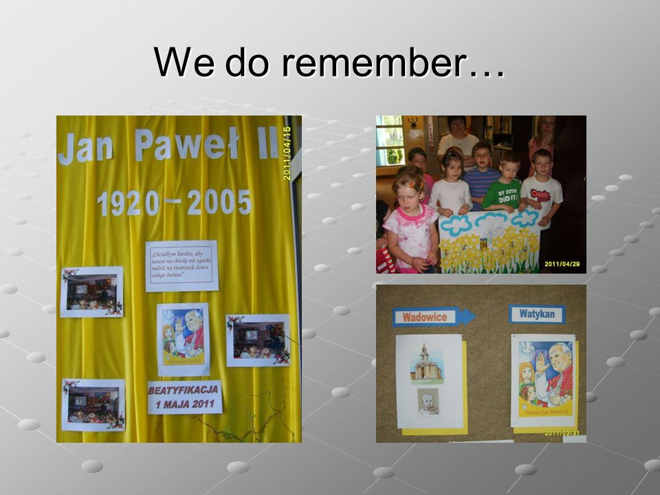 We do remember…