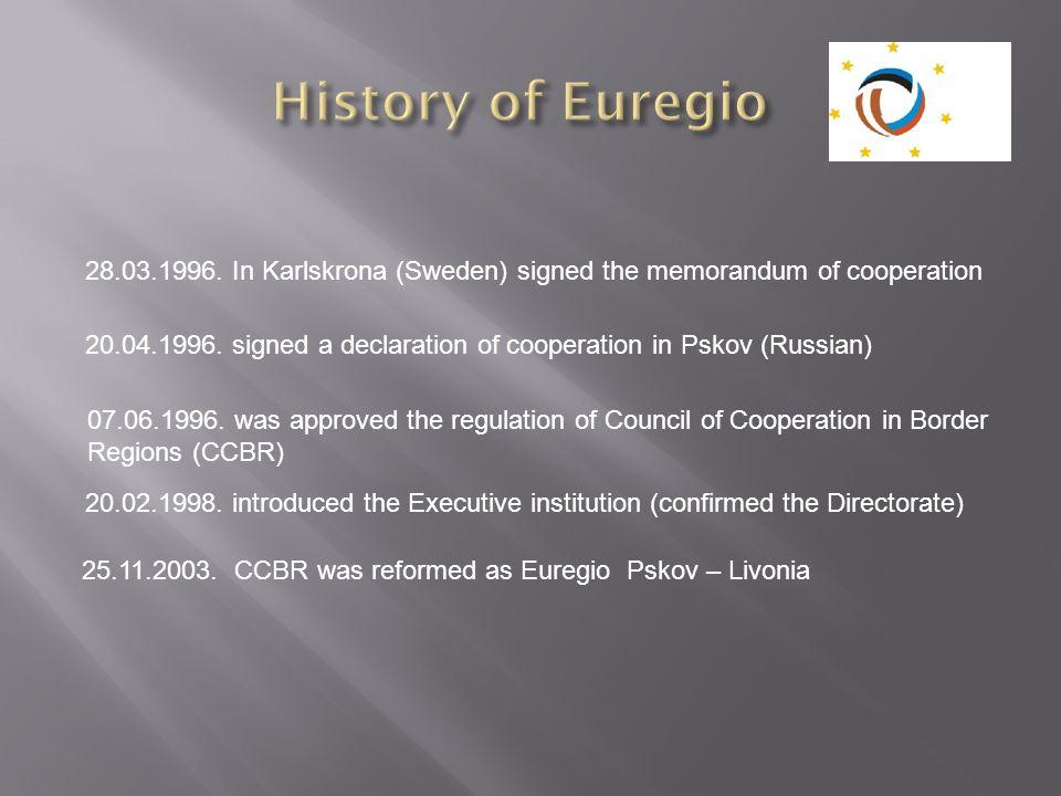 History of Euregio 28.03.1996. In Karlskrona (Sweden) signed the memorandum of cooperation.