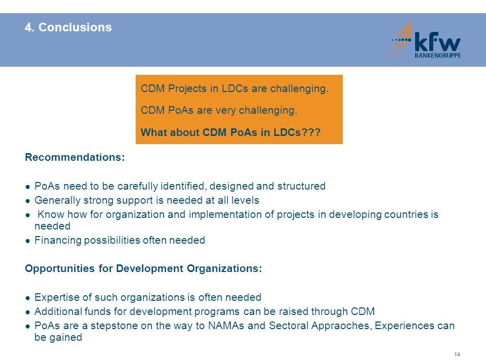 4. Conclusions CDM Projects in LDCs are challenging.