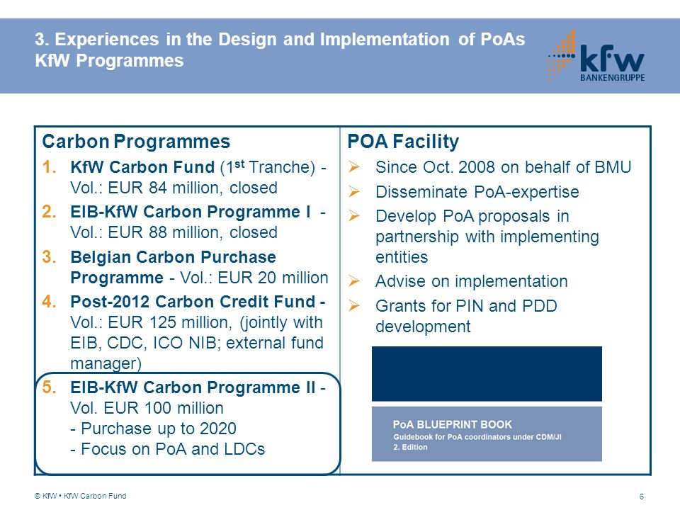 3. Experiences in the Design and Implementation of PoAs KfW Programmes