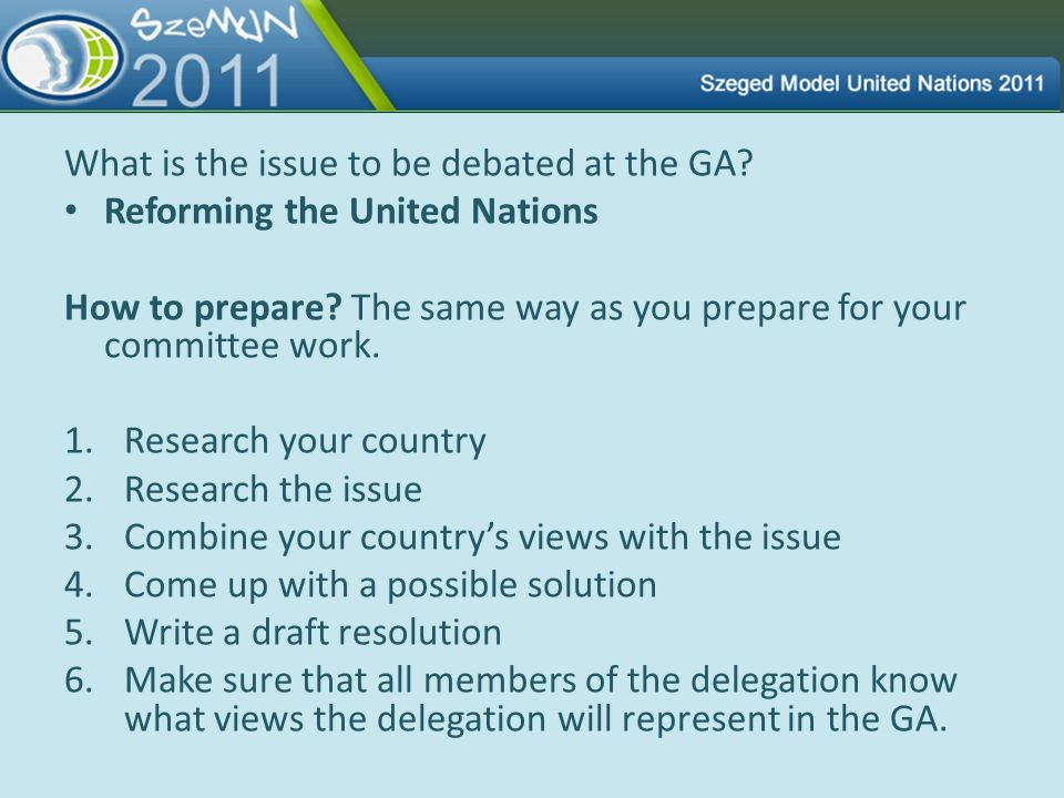 What is the issue to be debated at the GA